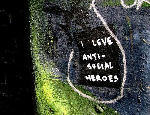 anti-social heroes